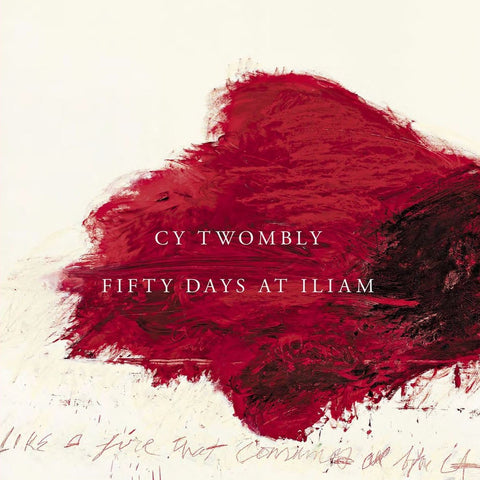 TWOMBLY, CY. FIFTY DAYS AT ILIAM