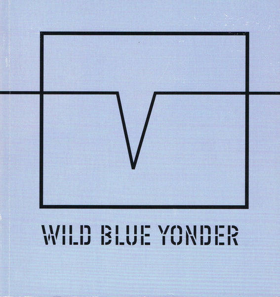 Cover image of Wild Blue Yonder by Lawrence Weiner
