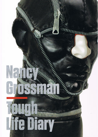 Front cover-Nanvy Grossman. Tough Life Diary.