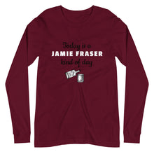 Load image into Gallery viewer, A Jamie Fraser Kind of Day Unisex Long Sleeve Tee (Available in 3 colors)