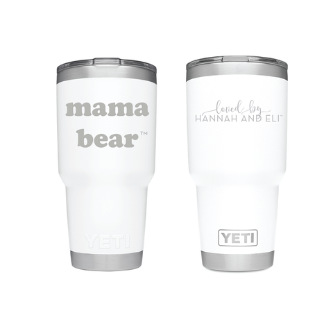 "30oz YETI® ""Mama Bear"" Tumbler Classic Colors"