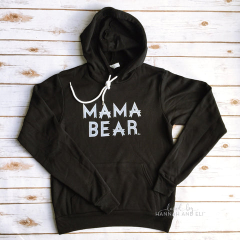 """Mama Bear"" Solid Black Fleece Hooded Sweatshirt White Ink"