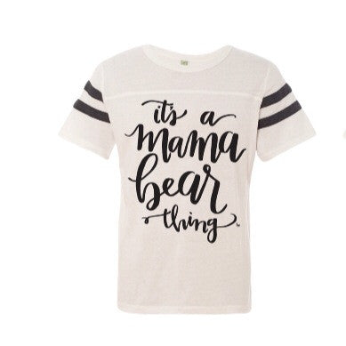 """It's A Mama Bear Thing"" Football Tee Ivory"