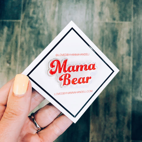 "Enamel ""Mama Bear"" Pin"