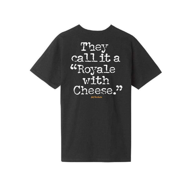 Royale With Cheese - Black
