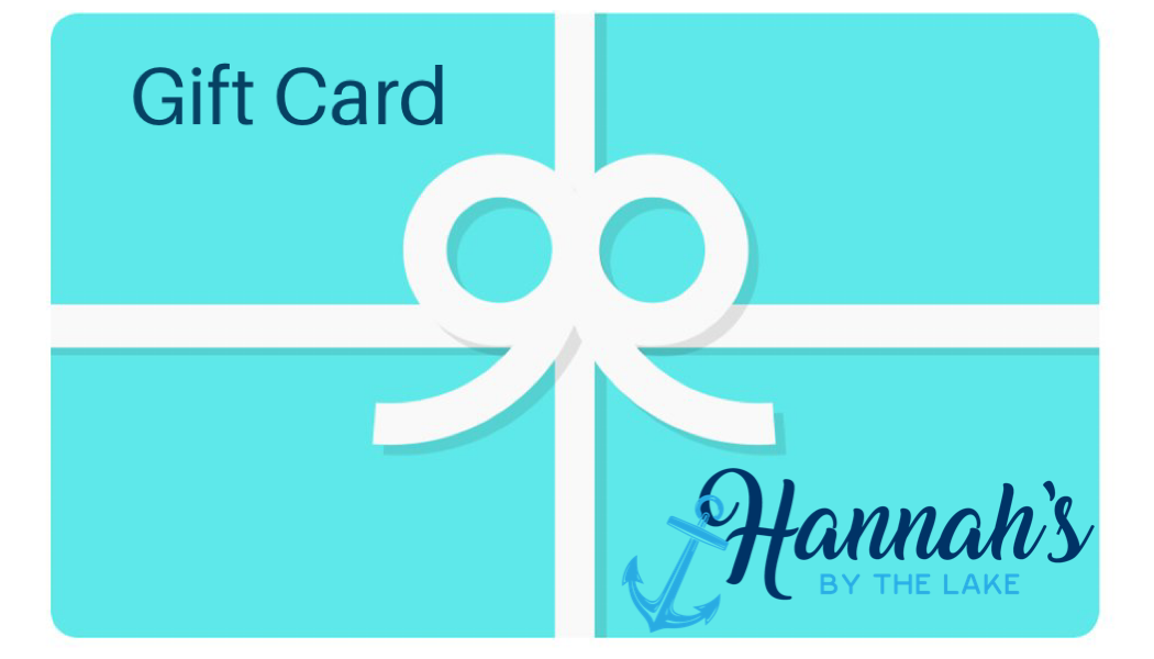 $75 Gift Card - Hannah's by the lake