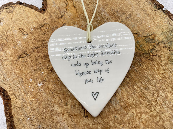 Sometimes The Smallest Step In The Right Direction Ceramic Heart