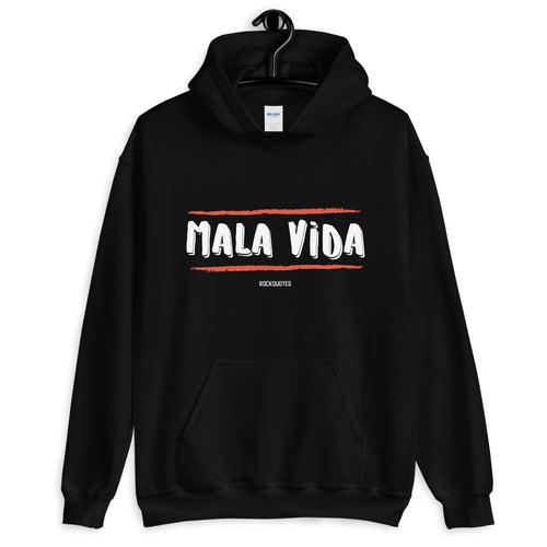 Sudadera MALA VIDA (+ colores) - Rock Quotes