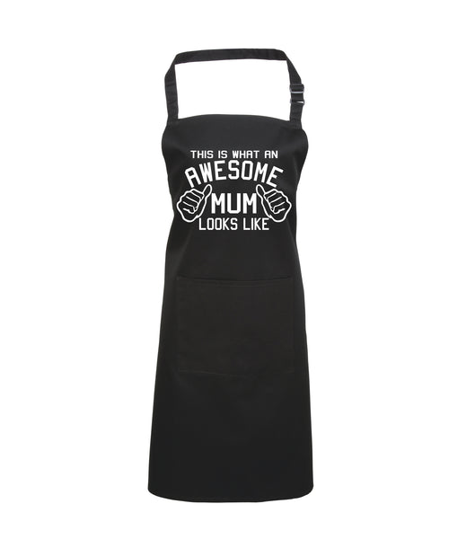 This is What an Awesome Mum Looks Like Apron