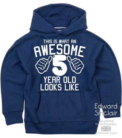 Personalised This is What an awesome 5 Year Old Looks Like Hoodie