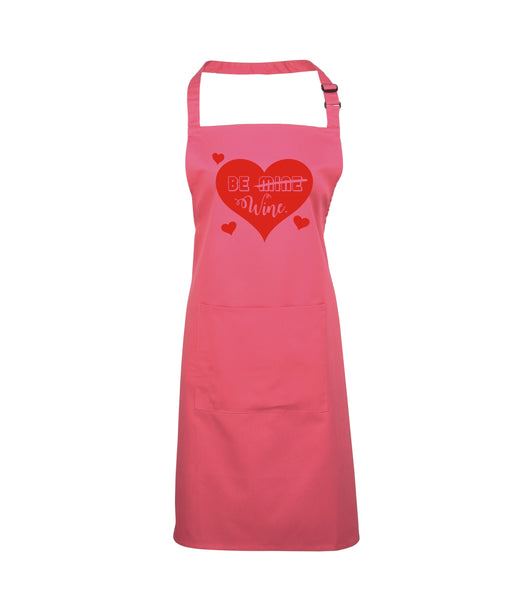 Be Wine Valentines day Apron