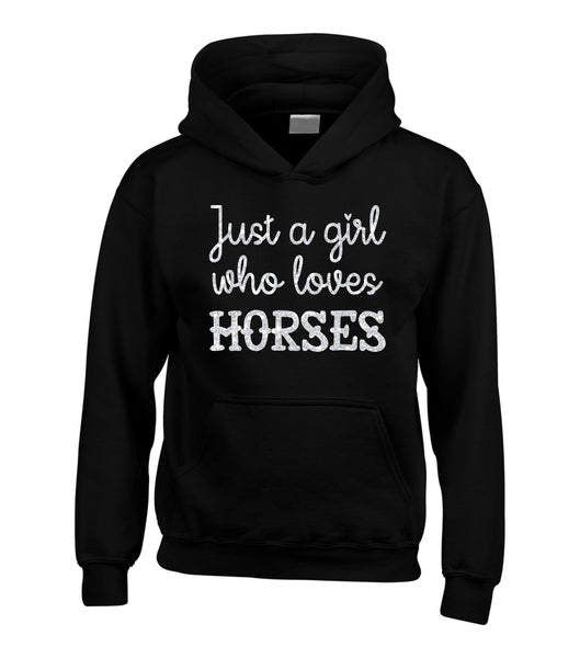 Just A Girl Who Loves Horses Hoodie with Sparkling Glitter Print!