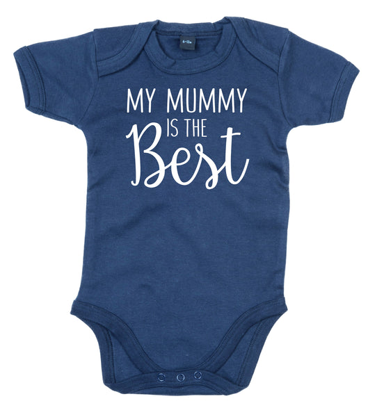 My Mummy is The Best Baby Bodysuit