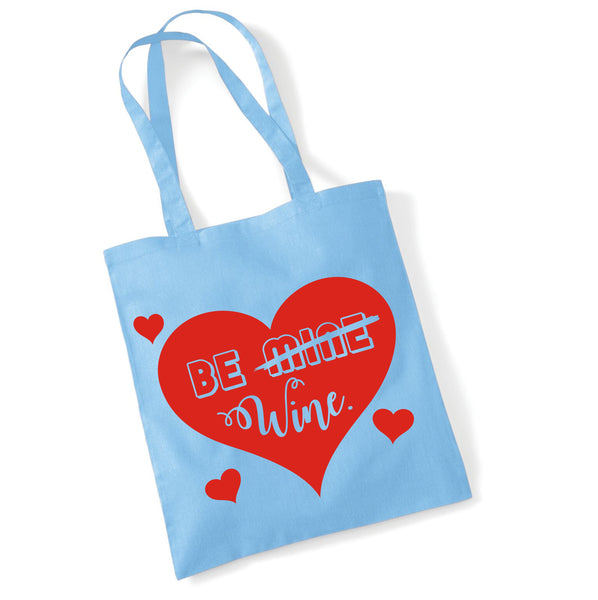 Be Wine Valentines Day Tote Bag