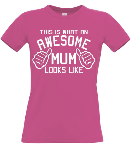 This is what an Awesome Mum looks like Fitted Women's T Shirt
