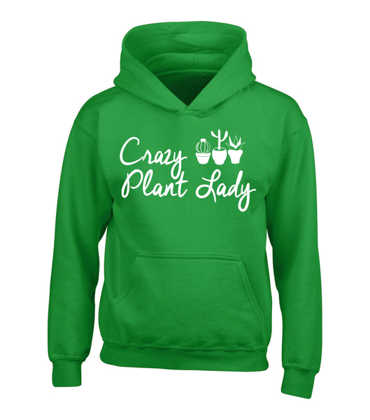 Crazy Plant Lady Hoodie