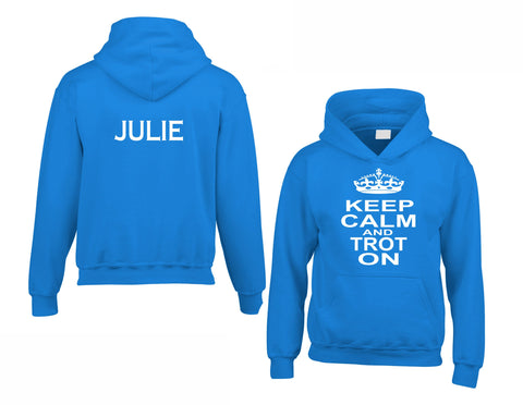 Personalised Keep Calm and Trot On Hoodie with Name on the Back