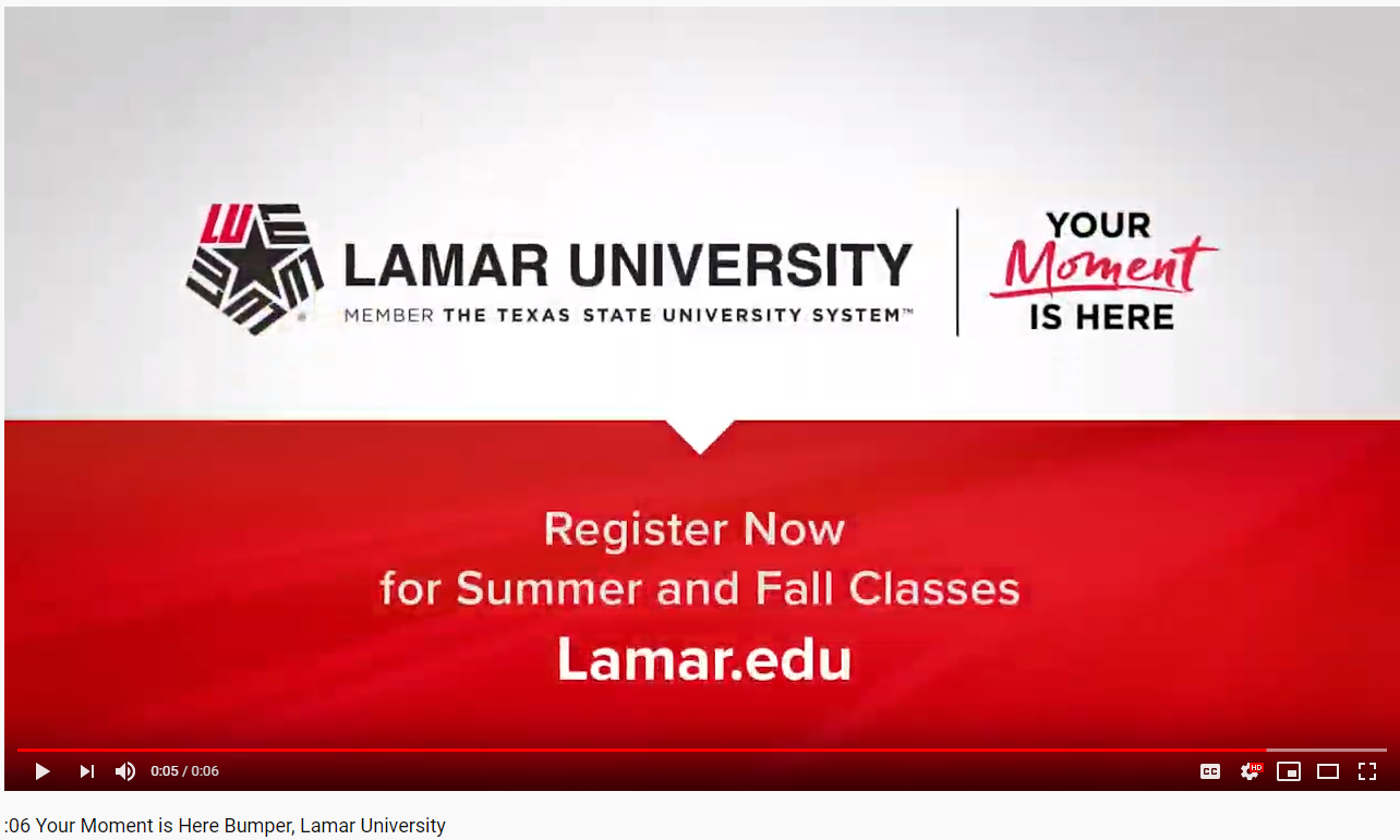 Your moment is here, Lamar University