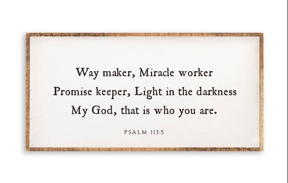 Way Maker, Miracle Worker Sign