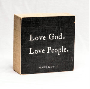 Love God Love People Sign