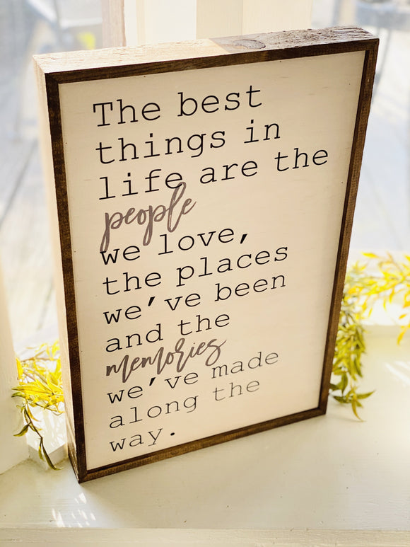 The Best Things Sign