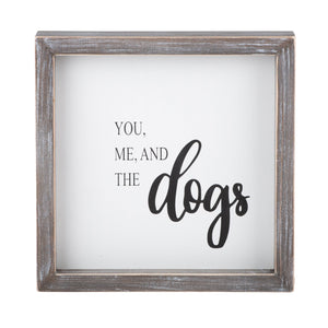 You Me & The Dogs Sign