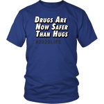 Drugs over Hugs T-Shirt