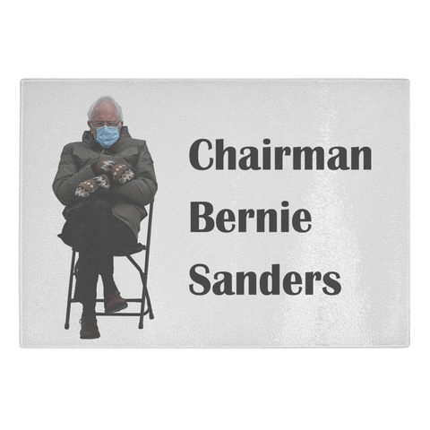 Chairman Bernie Sanders Glass Cutting Board