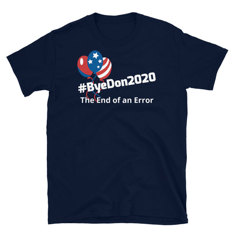ByeDon2020 - Short-Sleeve Unisex T-Shirt
