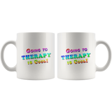Going to Therapy is Cool Mug