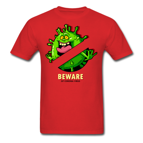 Beware of Corona Virus Unisex T-Shirt - red
