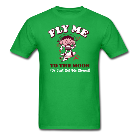 Fly Me To The Moon or Just Get Me Stoned Unisex T-Shirt - bright green