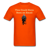 Bernie Mittens This Could Have Been an Email T-Shirt - orange