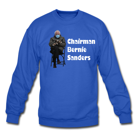 Chairman Bernie Sanders CUSTOMIZABLE Crewneck Sweatshirt - royal blue