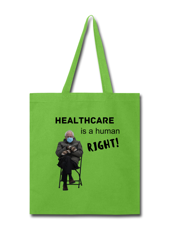 Healthcare is a Human Right CUSTOMIZABLE Tote Bag