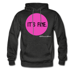 It's Fine Hoodie - charcoal gray