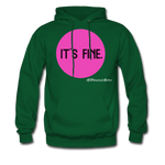 It's Fine Hoodie - forest green