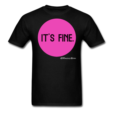It's Fine Unisex Classic T-Shirt - black