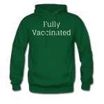 Fully Vaccinated Men's Hoodie - forest green