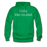 Fully Vaccinated Men's Hoodie - kelly green