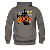 I got 2 shots and I'm ready to ROCK! Men's Hoodie - asphalt gray