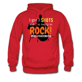 I got 2 shots and I'm ready to ROCK! Men's Hoodie - red
