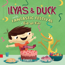 Load image into Gallery viewer, Ilyas and Duck - The Fantastic Festival of Eid-Al-Fitr