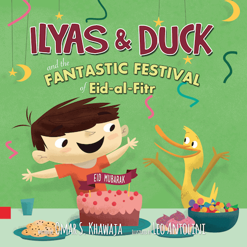 Ilyas and Duck - The Fantastic Festival of Eid-Al-Fitr