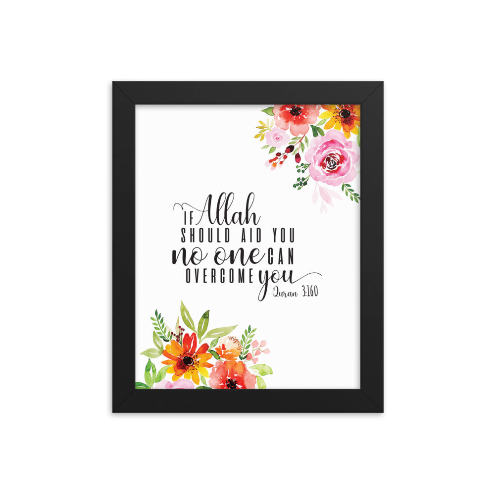If Allah Should Aid You - Framed poster