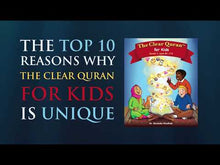 Load and play video in Gallery viewer, THE CLEAR QURAN™ FOR KIDS - WITH ARABIC TEXT | HARDCOVER