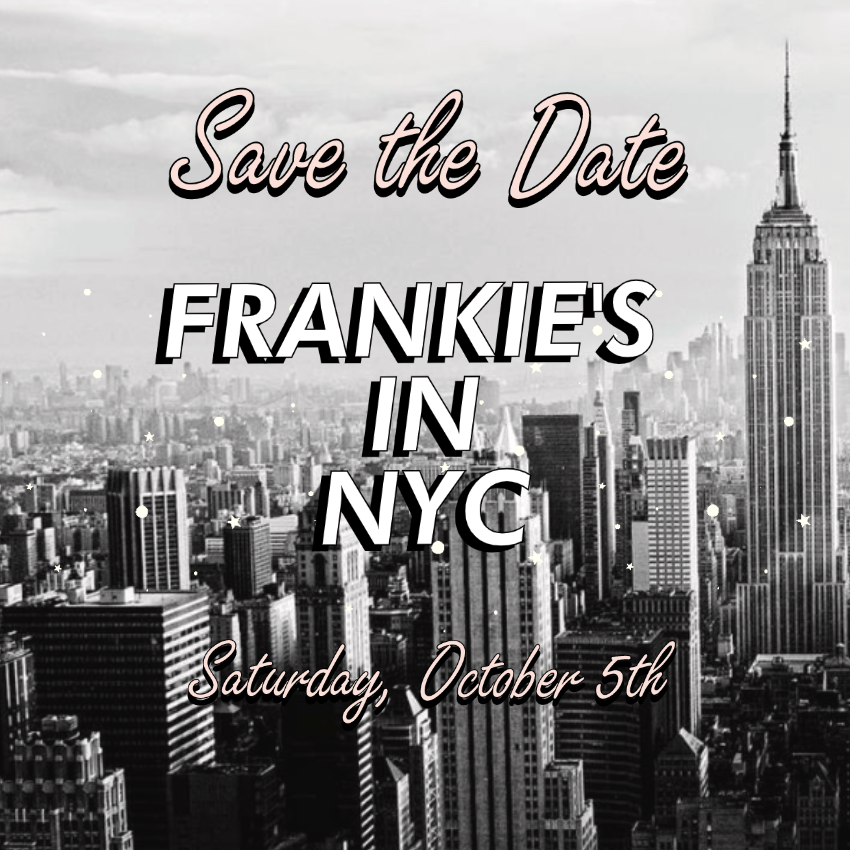 Frankie's in NYC October 5th
