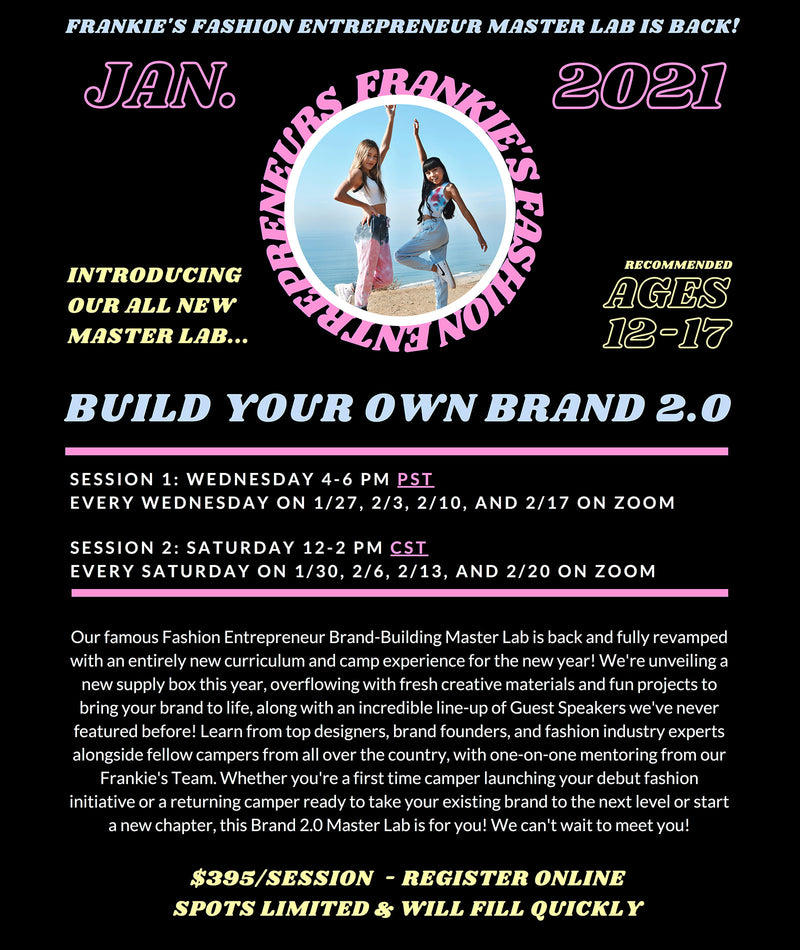 Frankie's Virtual Fashion Entrepreneur January Master Lab (Ages 12-17)
