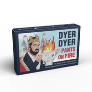 Dyer Dyer Pants on Fire