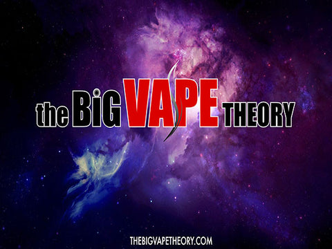 The Big Vape Theory